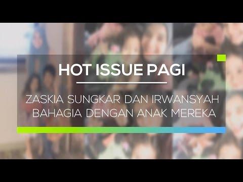 Zaskia Sungkar dan Irwansyah Bahagia dengan Anak Mereka - Hot Issue Pagi Mp3