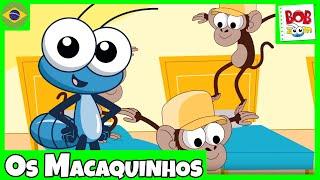 Os Macaquinhos - Bob Zoom - Video Infantil Musical Oficial