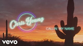 Chris Young - Callin