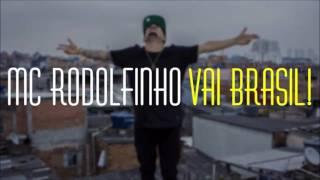 MC Rodolfinho - Vai Brasil (Audio Oficial)