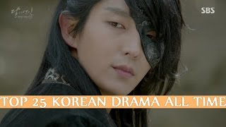 [TOP 25] KOREAN DRAMA OF ALL TIME