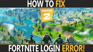 How To FIX Login Failed On Fortnite PC | Fortnite Error Logging In