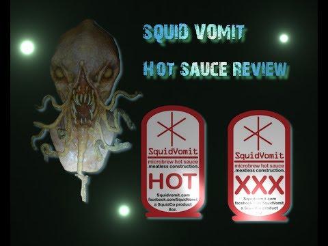 Squid Vomit X & XXX Hot Sauce Review #7