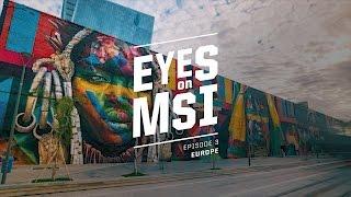 Eyes on MSI: Europe Ep. 3 (2017)