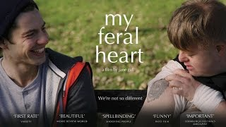 MY FERAL HEART Official Trailer 2016 UK Drama