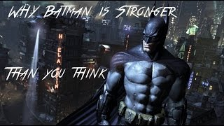 How Strong Is Batman?