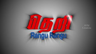 Rangu Rangu |Video Song- Theri Song -Rajinimurugan Version | vijay|Samantha|Amy Jackson|