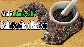 What is Black Salt | Health Benefits of Black Salt