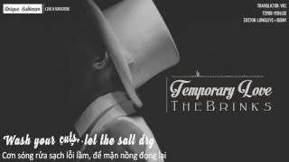 [Lyrics + Vietsub] The Brinks - Temporary Love