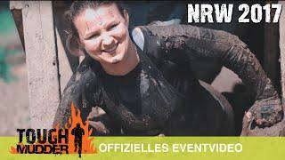 Tough Mudder NRW 2017 - Das offizielle Eventvideo präsentiert von Olympus | Tough Mudder Deutschland