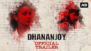 Dhananjoy ( ধনঞ্জয় ) | Official Trailer | Anirban | Mimi | Anusha | Bickram Ghosh | Arindam Sil |SVF
