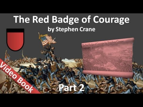 Part 2 - The Red Badge of Courage Audiobook by Stephen Crane (Chs 07-12)
