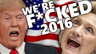 WE'RE F*CKED 2016?!?! | Mr President #3 (The Election is Almost Here...Yippee)