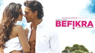 Befikra FULL VIDEO SONG   Tiger Shroff, Disha Patani   Meet Bros ADT   Sam Bombay