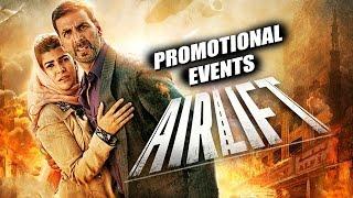Airlift (2016) Movie Promotional Events   Akshay Kumar, Nimrat Kaur