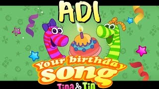 Tina & Tin Happy Birthday ADI (Personalized Songs For Kids) #PersonalizedSongs