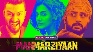 Manmarziyaan | Audio Jukebox | Full Songs | Amit Trivedi | Shellee | Abhishek, Taapsee, Vicky