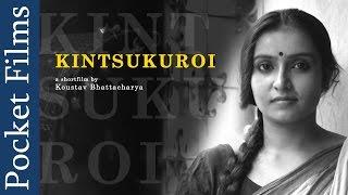Romantic Bengali Short Film - Kintsukuroi (To Repair With Gold)   Bangla   Pocket Films