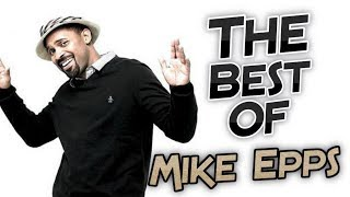 THE BEST OF - MIKE EPPS !! [BEST FUNNY MOMENTS COMPILATION]