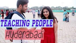 Teaching People Hyderabadi!!