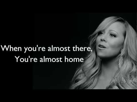 Mariah Carey - Almost Home (Lyrics)