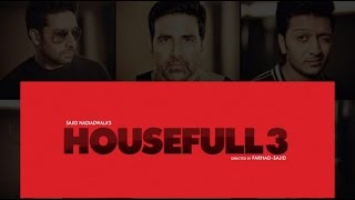 Housefull 3 | First Look | Akshay Kumar, Riteish Deshmukh, Abhishek , Jacqueline