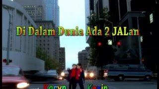 Kevin & Karyn - Di Dalam Dunia Ada Dua Jalan (Official Music Video)