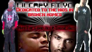 Broken Homes - Lil Capy feat. YC
