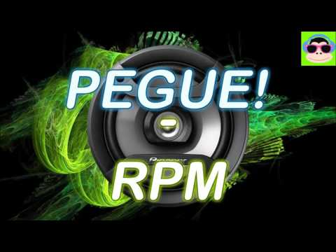 RPM - Pegue! - [BASS BOOSTED]