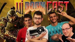 ViDOOMcast! - VideoCast Adrenaline + Maratona de Doom na GTX 1080!