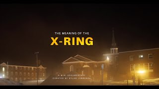 The Meaning Of The X-Ring: A Mini Doc