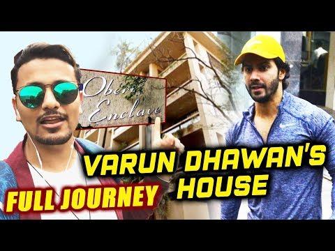 Xxx Mp4 Varun Dhawan House In Mumbai OBEROI ENCLAVE Full Journey Video 3gp Sex