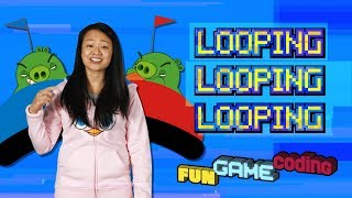 Angry Birds Fun Game Coding | Looping - S1 Ep9