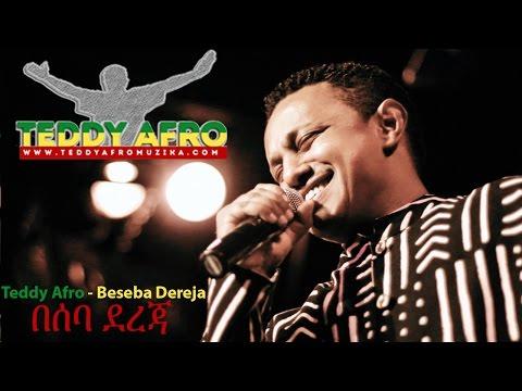 Xxx Mp4 Teddy Afro Beseba Dereja በሰባ ደረጃ Lyrics 3gp Sex