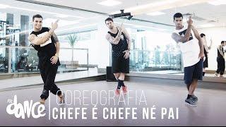 Chefe é Chefe Né Pai - MC Maneirinho - Coreografia |  FitDance - 4k