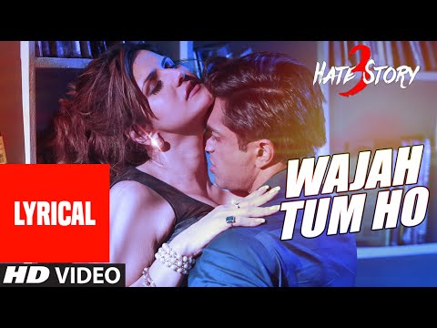 Xxx Mp4 Wajah Tum Ho Full Song With Lyrics Hate Story 3 Zareen Khan Karan Singh Armaan Malik 3gp Sex