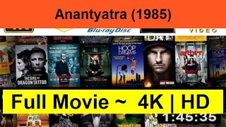 Anantyatra--1985-__Full-&-Length.On_Online