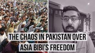 The Chaos in Pakistan Over Asia Bibi