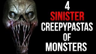 4 Sinister Creepypastas of Monsters
