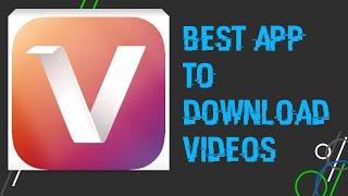Best App to download videos (vidmate)