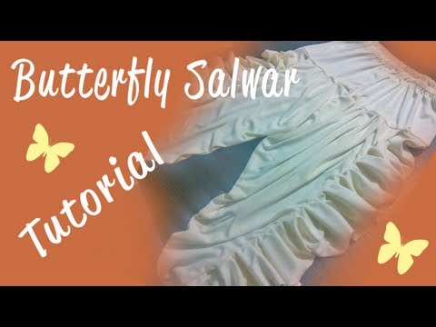 ♥ How to make a Butterfly Salwar ♥
