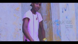 country boy aah wapi (video COVER)