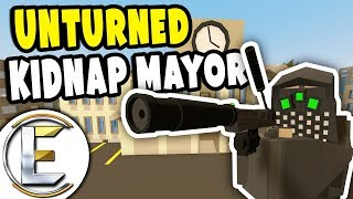Kidnap The Mayor | Unturned Thief RP - Huge $100,000 Ransom Big Money (Roleplay)