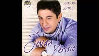 Jovan Perisic - Nije moje bilo vilo - (Audio 2011) HD