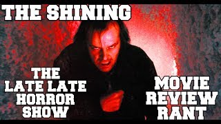 THE SHINING 1980 STEPHEN KING MOVIE REVIEW  RANT LIVE