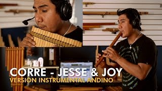 Sergio CHECHO Cuadros - CORRE (JESSE & JOY) - Version instrumental Andino