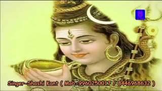 Bam Bam Bol Raha Hai Kashi -Mai Ke Dhak Murtiya ho by Shashi Kant Mishra