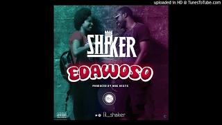 Shaker - Edawoso (Prod by MOG)