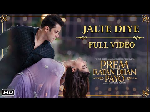 Xxx Mp4 Jalte Diye Full Song Prem Ratan Dhan Payo Salman Khan Sonam Kapoor 3gp Sex