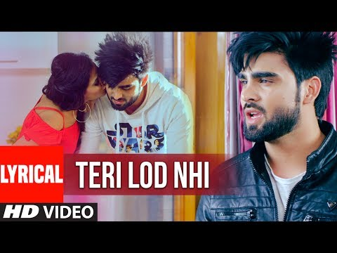 INDER CHAHAL: Teri Lod Nahi (Lyrical Video) GOLD BOY | Punjabi Song 2017